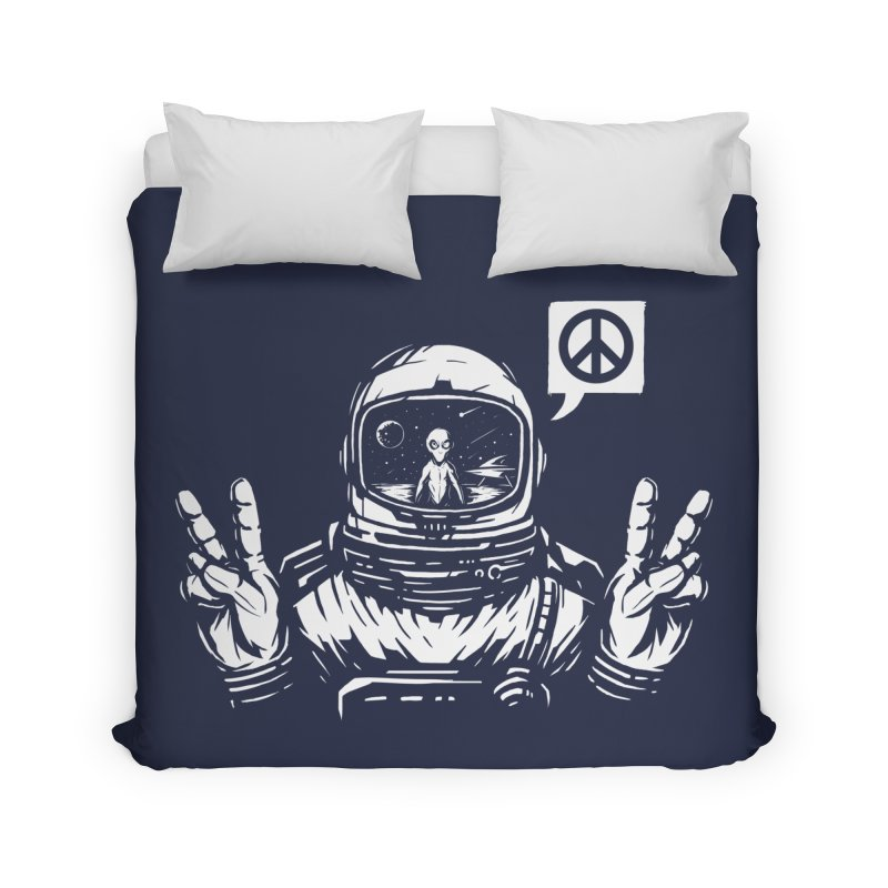 We came in peace Home Duvet by Steven Toang