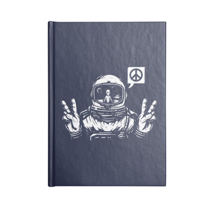 We came in peace Accessories Lined Journal Notebook by Steven Toang