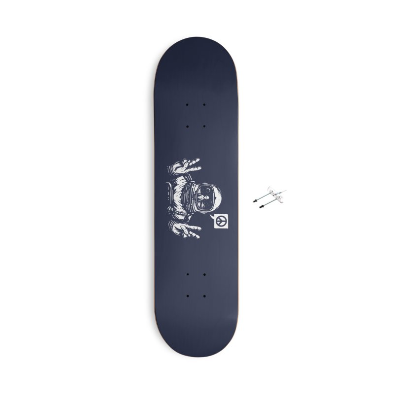 We came in peace Accessories With Hanging Hardware Skateboard by Steven Toang