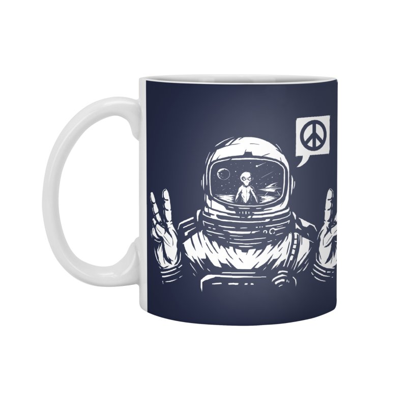 We came in peace Accessories Standard Mug by Steven Toang