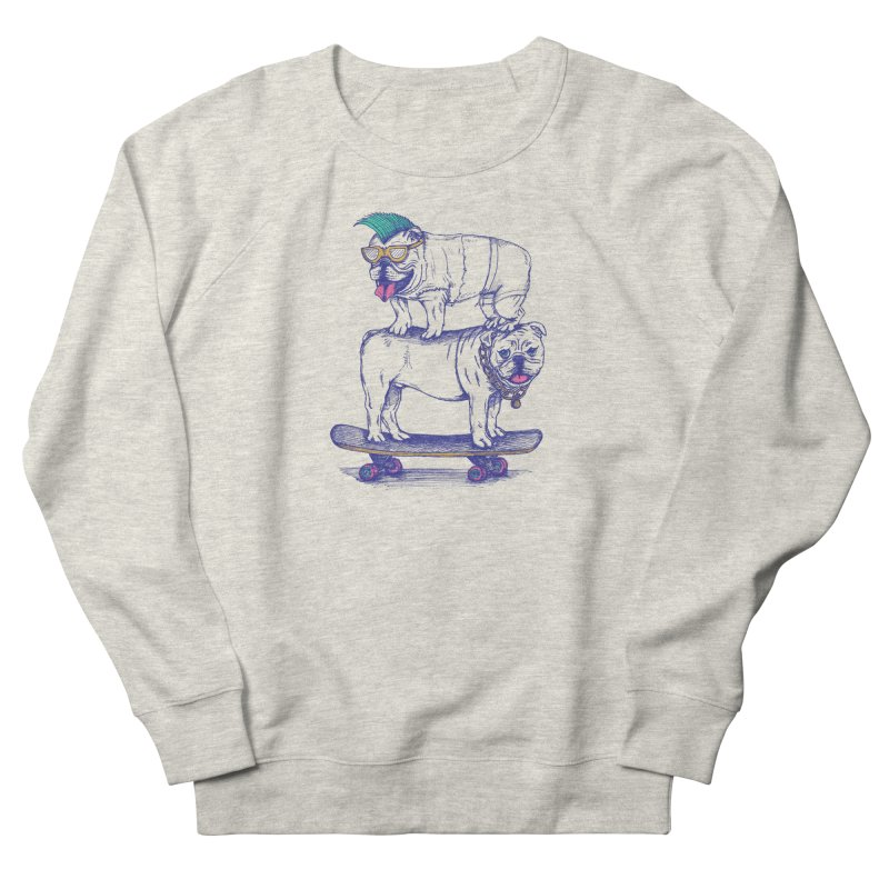 Double Dog Dare Women's French Terry Sweatshirt by SteveOramA