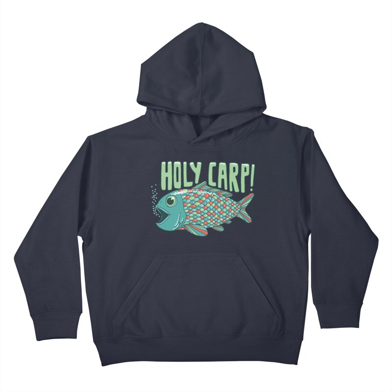 Holy Carp Kids Pullover Hoody by SteveOramA