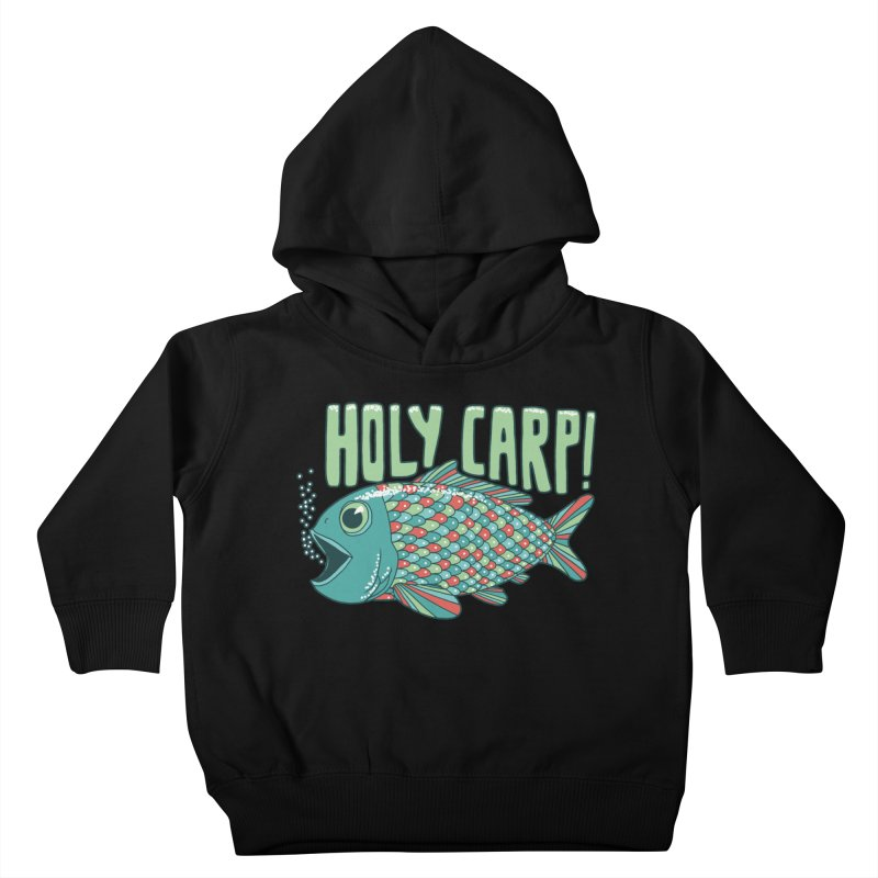 Holy Carp Kids Toddler Pullover Hoody by SteveOramA