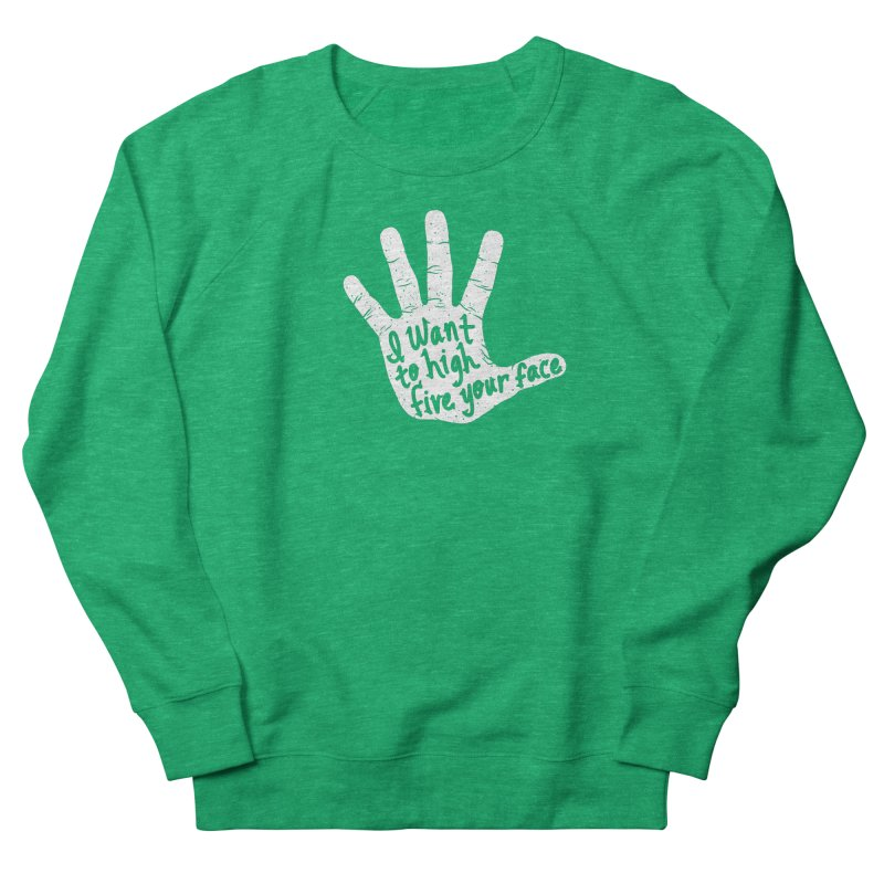 Hand to Face Women's French Terry Sweatshirt by SteveOramA
