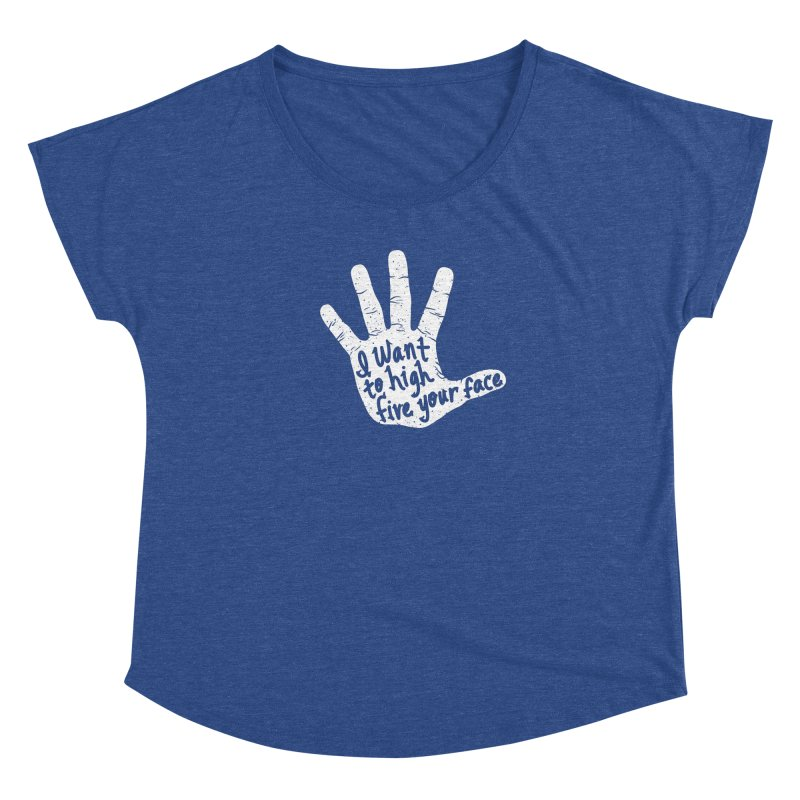 Hand to Face Women's Dolman Scoop Neck by SteveOramA