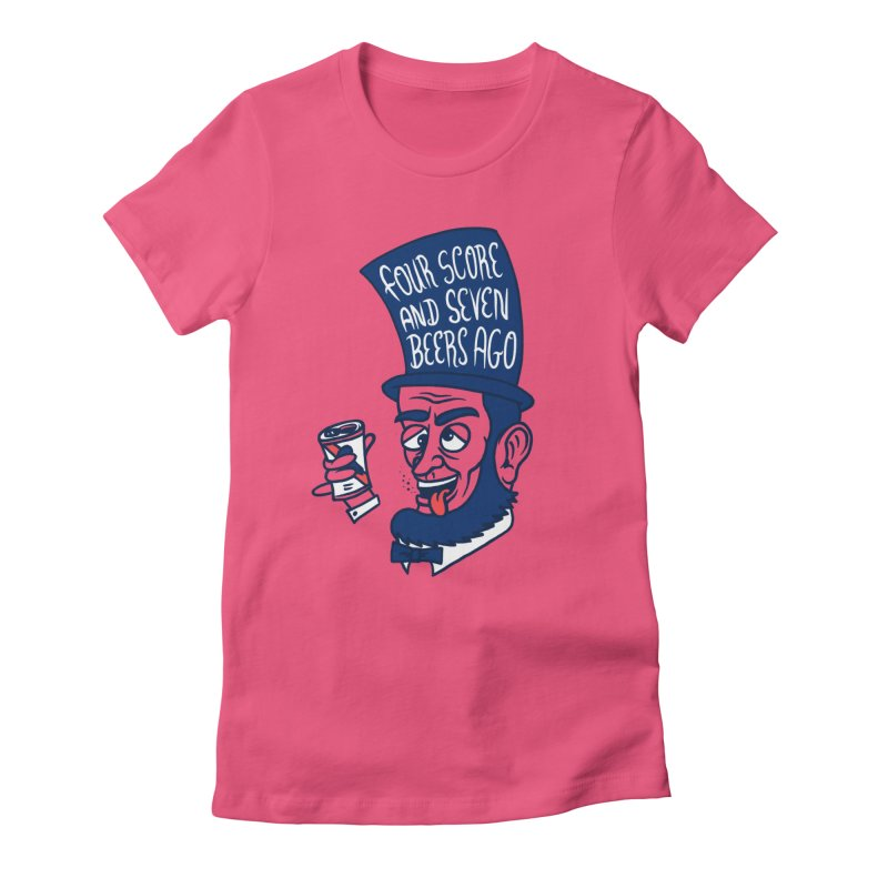 Abe Drincoln Women's Fitted T-Shirt by SteveOramA