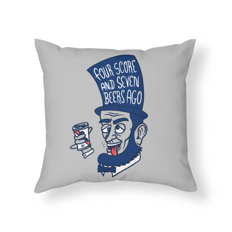 Abe Drincoln Home Throw Pillow by SteveOramA
