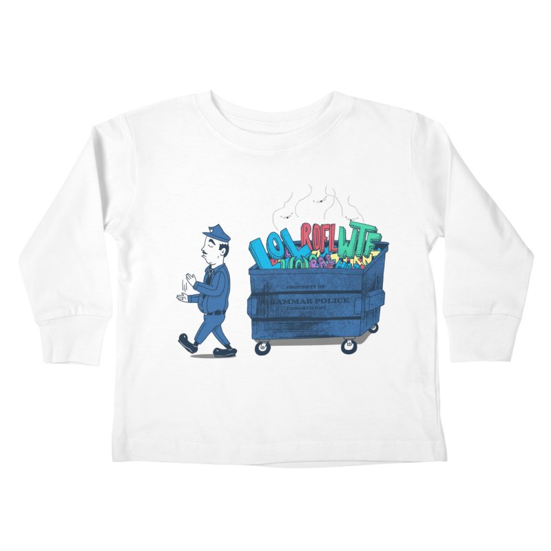 Grammar Police 2 Kids Toddler Longsleeve T-Shirt by SteveOramA