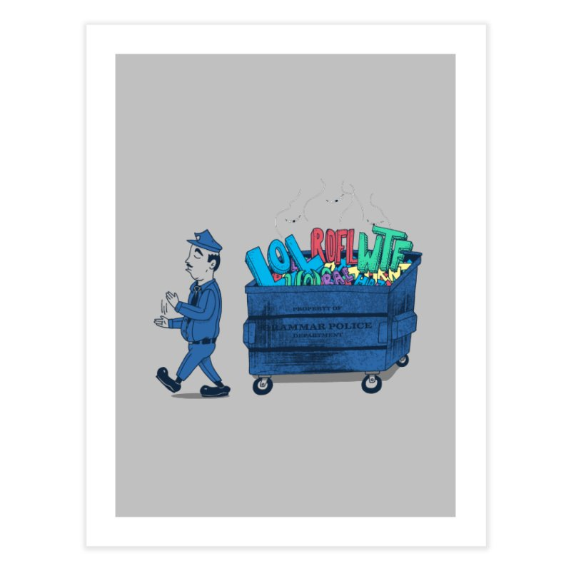 Grammar Police 2 Home Fine Art Print by SteveOramA