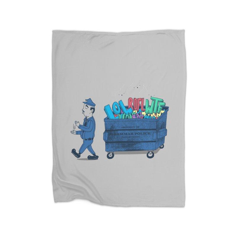 Grammar Police 2 Home Fleece Blanket Blanket by SteveOramA
