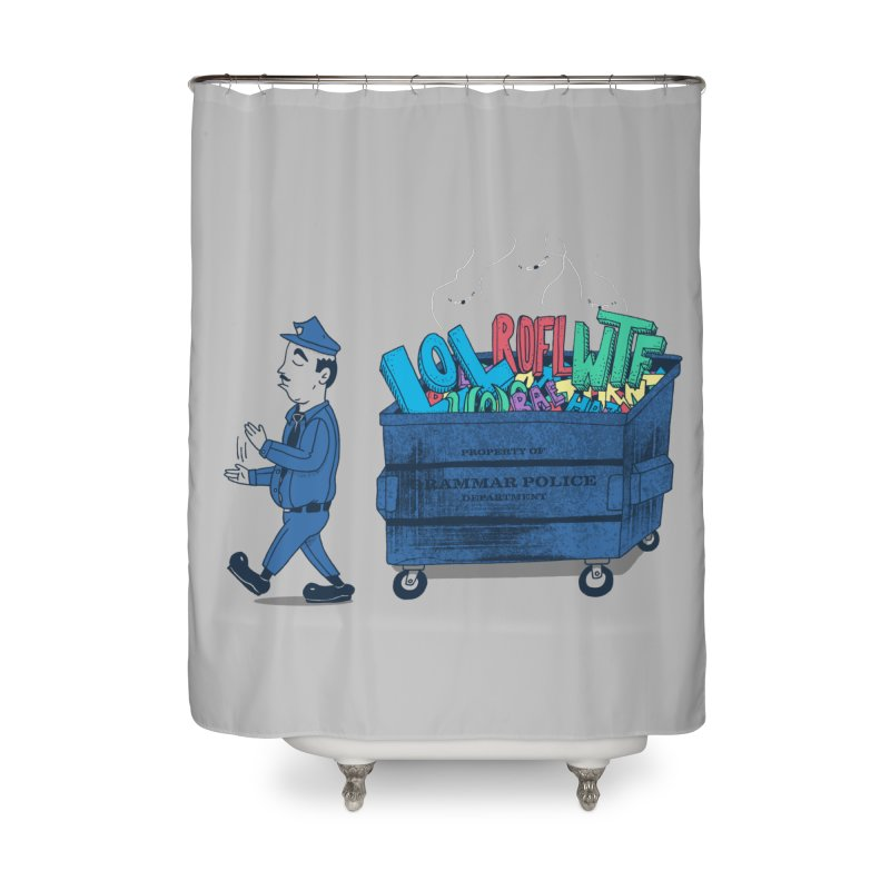 Grammar Police 2 Home Shower Curtain by SteveOramA