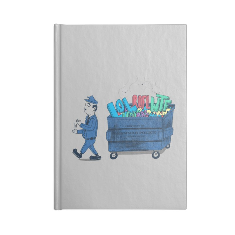 Grammar Police 2 Accessories Notebook by SteveOramA
