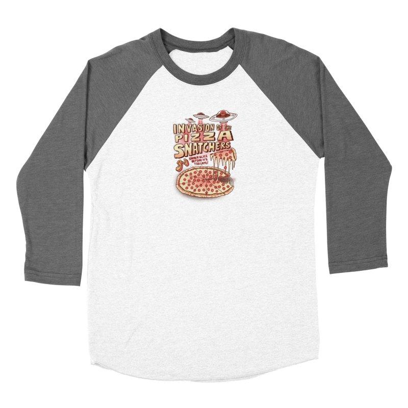 Invasion of the Pizza Snatchers Women's Baseball Triblend Longsleeve T-Shirt by SteveOramA