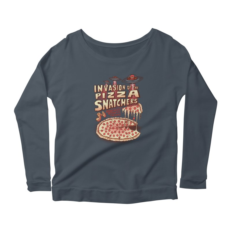 Invasion of the Pizza Snatchers Women's Scoop Neck Longsleeve T-Shirt by SteveOramA