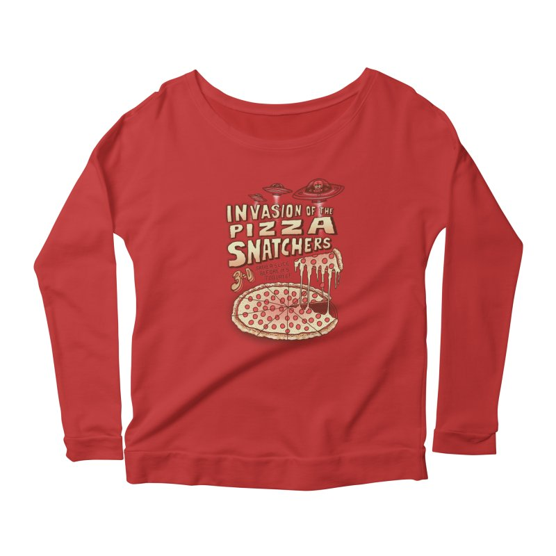 Invasion of the Pizza Snatchers Women's Longsleeve Scoopneck  by SteveOramA