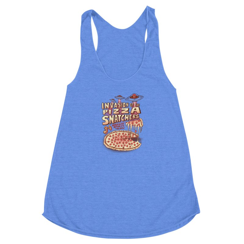 Invasion of the Pizza Snatchers Women's Racerback Triblend Tank by SteveOramA