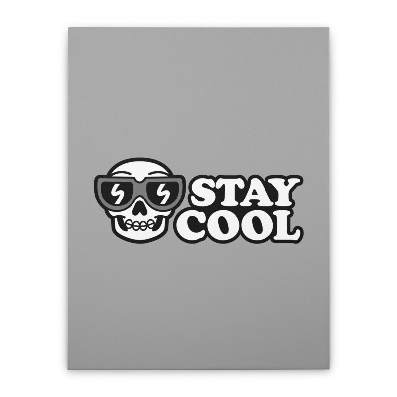 STAY COOL Home Stretched Canvas by SteveOramA