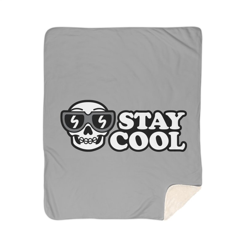 STAY COOL Home Blanket by SteveOramA