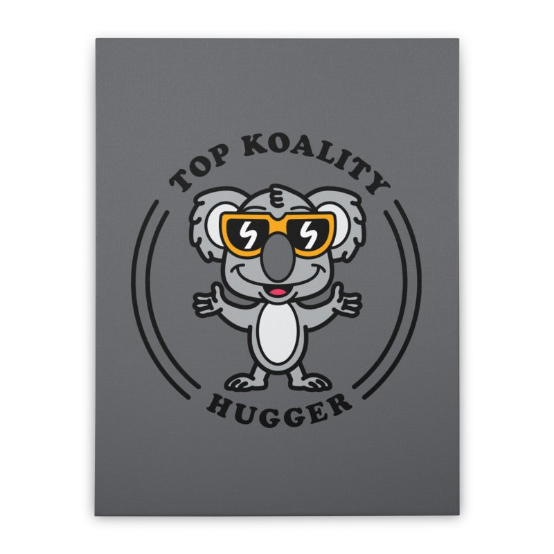 Top Koality Hugger Home Stretched Canvas by SteveOramA