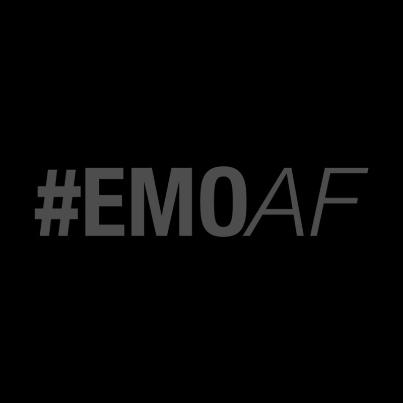 #EmoAF by It's Me Stevie Leigh