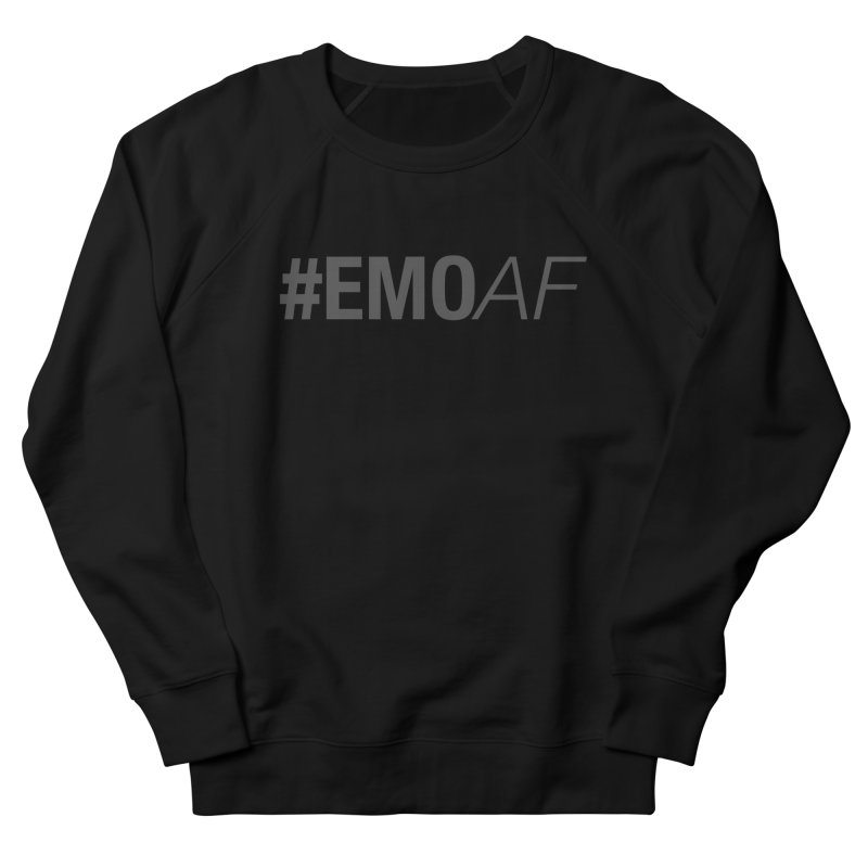 #EmoAF in Men's French Terry Sweatshirt Black by It's Me Stevie Leigh