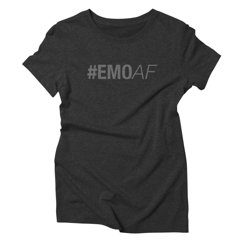 #EmoAF Women's Triblend T-Shirt by It's Me Stevie Leigh