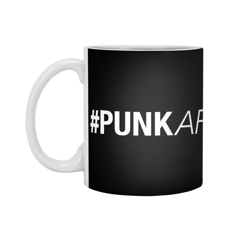 #PunkAF Accessories Standard Mug by It's Me Stevie Leigh