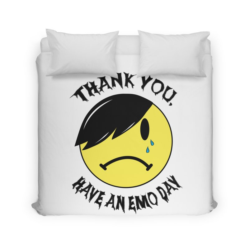 Thank You, Have An Emo Day! Home Duvet by It's Me Stevie Leigh