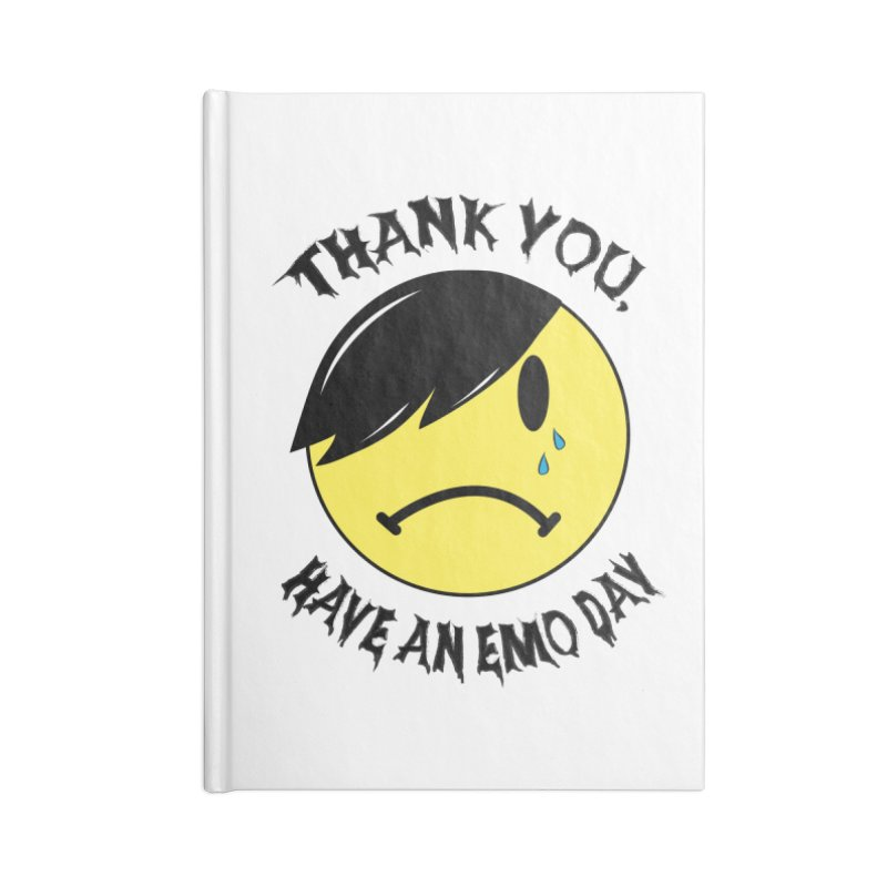 Thank You, Have An Emo Day! Accessories Notebook by It's Me Stevie Leigh
