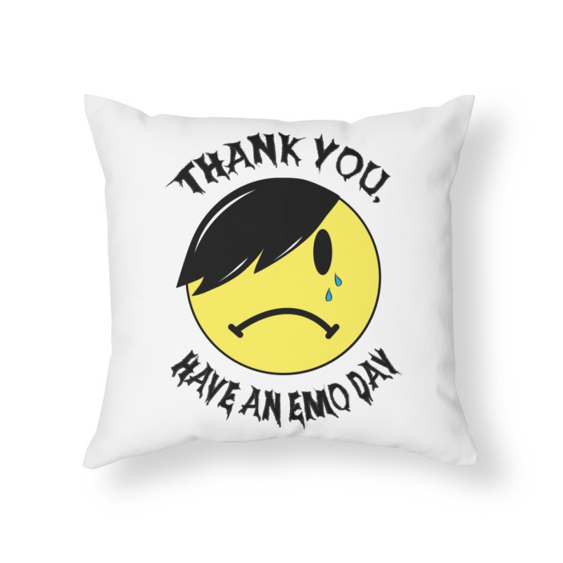 Thank You, Have An Emo Day! Home Throw Pillow by It's Me Stevie Leigh