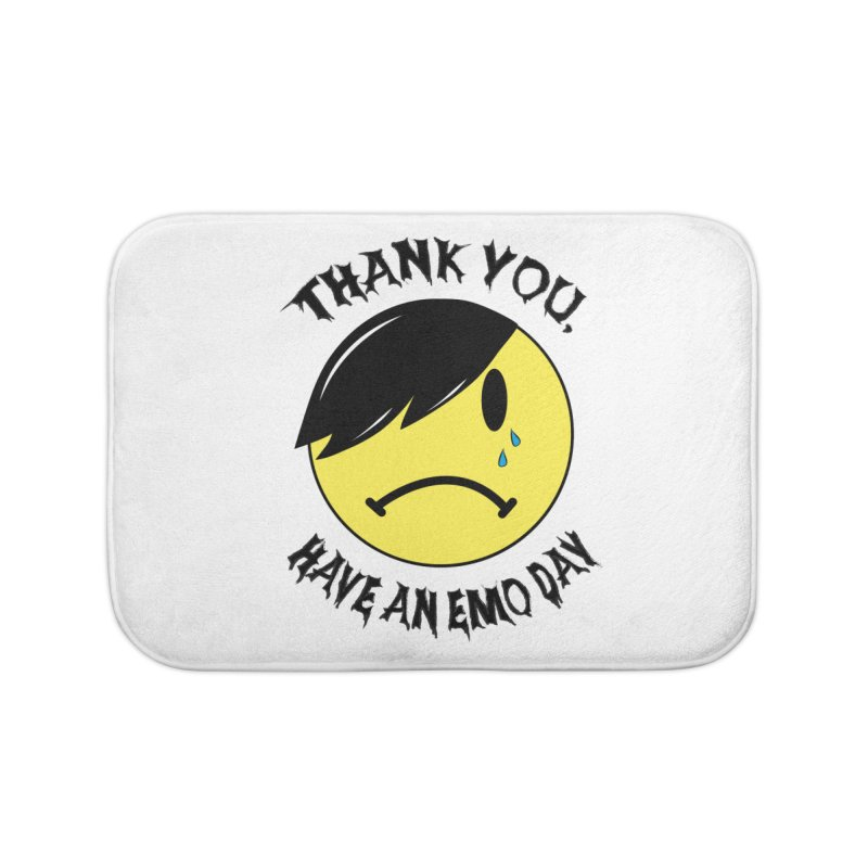 Thank You, Have An Emo Day! Home Bath Mat by It's Me Stevie Leigh