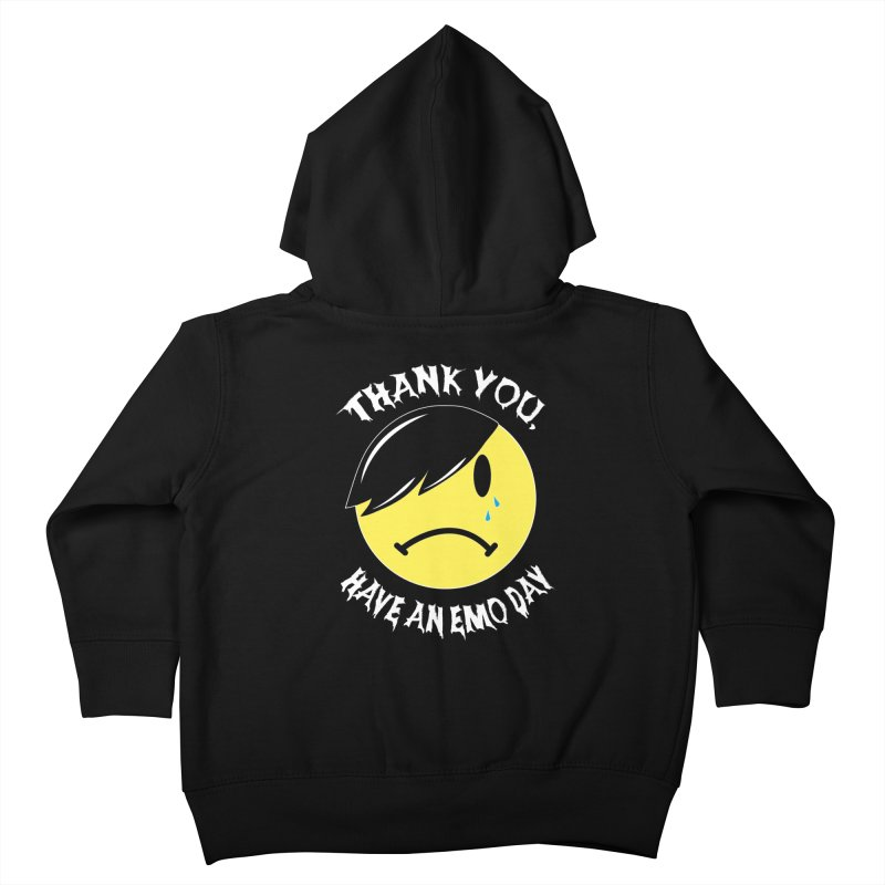 Thank You, Have an Emo Day! in Emo Black Kids Toddler Zip-Up Hoody by It's Me Stevie Leigh