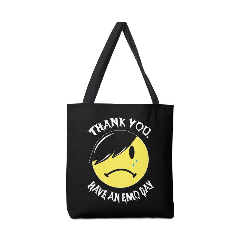 Thank You, Have an Emo Day! in Emo Black Accessories Tote Bag Bag by It's Me Stevie Leigh