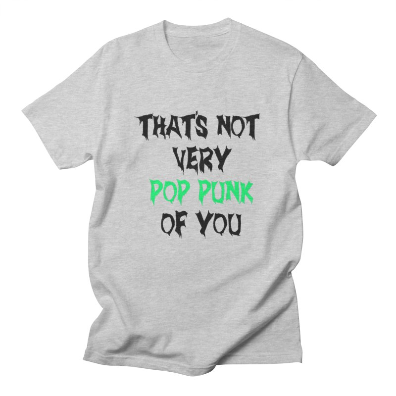 That's Not Very Pop Punk of You 2 Men's Regular T-Shirt by It's Me Stevie Leigh