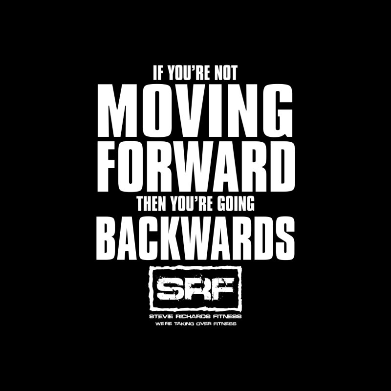 Moving Forwards None  by Stevie Richards Artist Shop