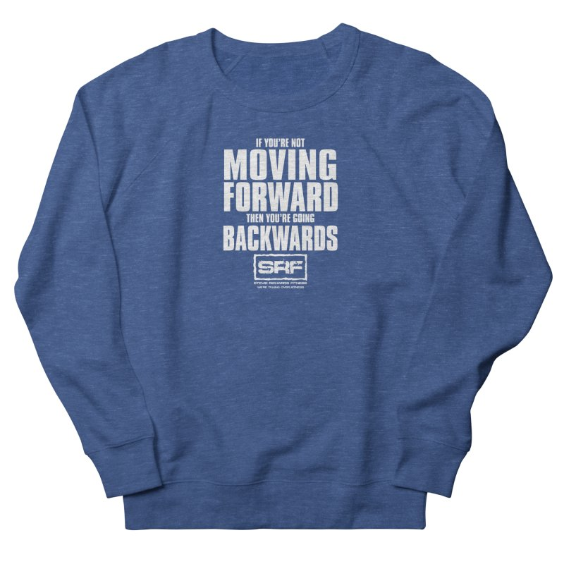 Moving Forwards Men's French Terry Sweatshirt by Stevie Richards Artist Shop