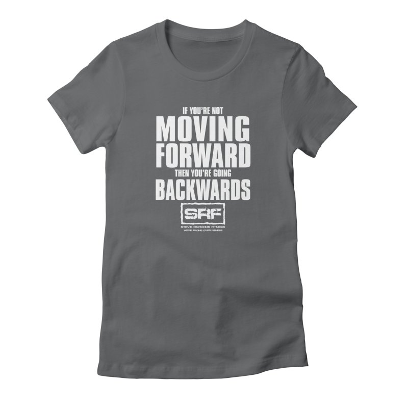 Moving Forwards Women's Fitted T-Shirt by Stevie Richards Artist Shop