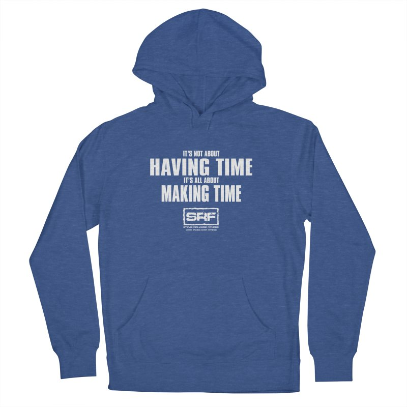 Make the time Women's Pullover Hoody by Stevie Richards Artist Shop