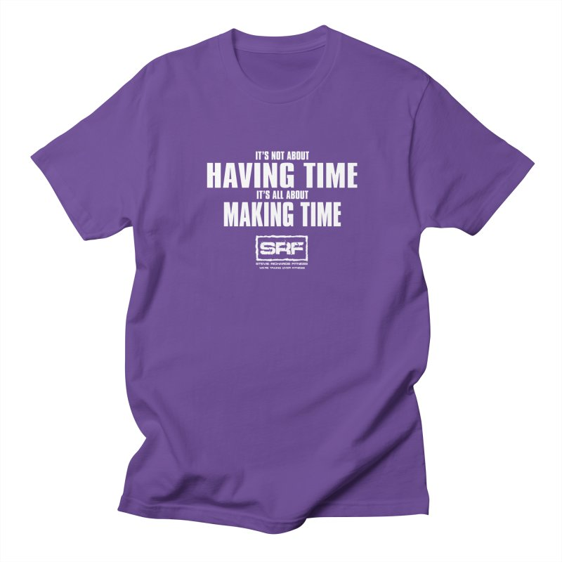 Make the time Women's Unisex T-Shirt by Stevie Richards Artist Shop