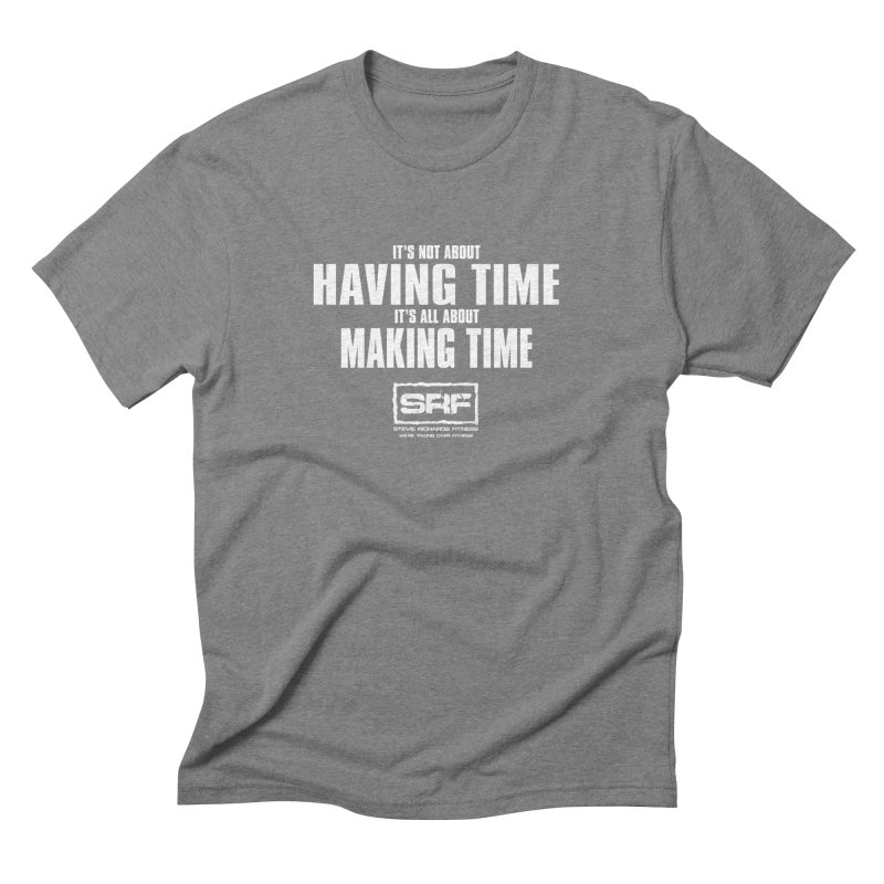 Make the time Men's Triblend T-Shirt by Stevie Richards Artist Shop