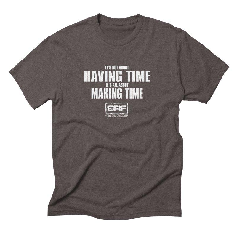 Make the time Men's Triblend T-Shirt by Stevie Richards Artist Shop