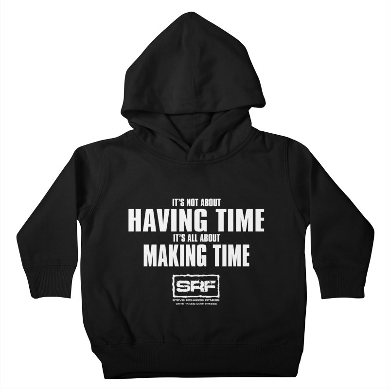 Make the time Kids Toddler Pullover Hoody by Stevie Richards Artist Shop