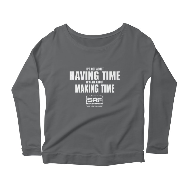 Make the time Women's Longsleeve Scoopneck  by Stevie Richards Artist Shop