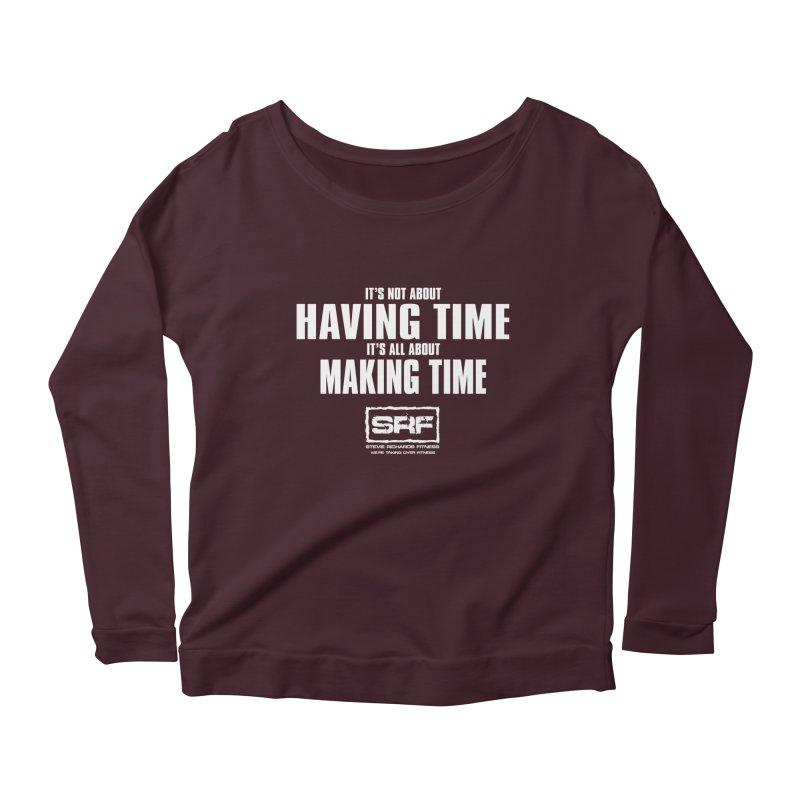 Make the time Women's Scoop Neck Longsleeve T-Shirt by Stevie Richards Artist Shop