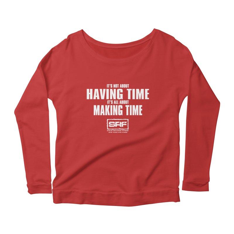 Make the time Women's Longsleeve Scoopneck  by Stevie Richards Artist Shop