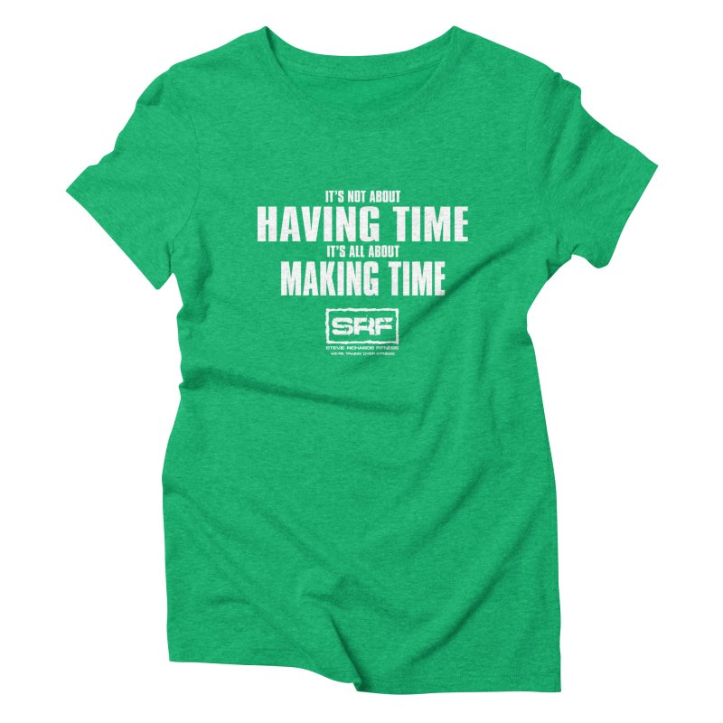 Make the time Women's Triblend T-shirt by Stevie Richards Artist Shop
