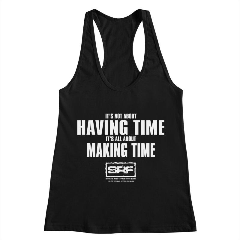 Make the time Women's Racerback Tank by Stevie Richards Artist Shop