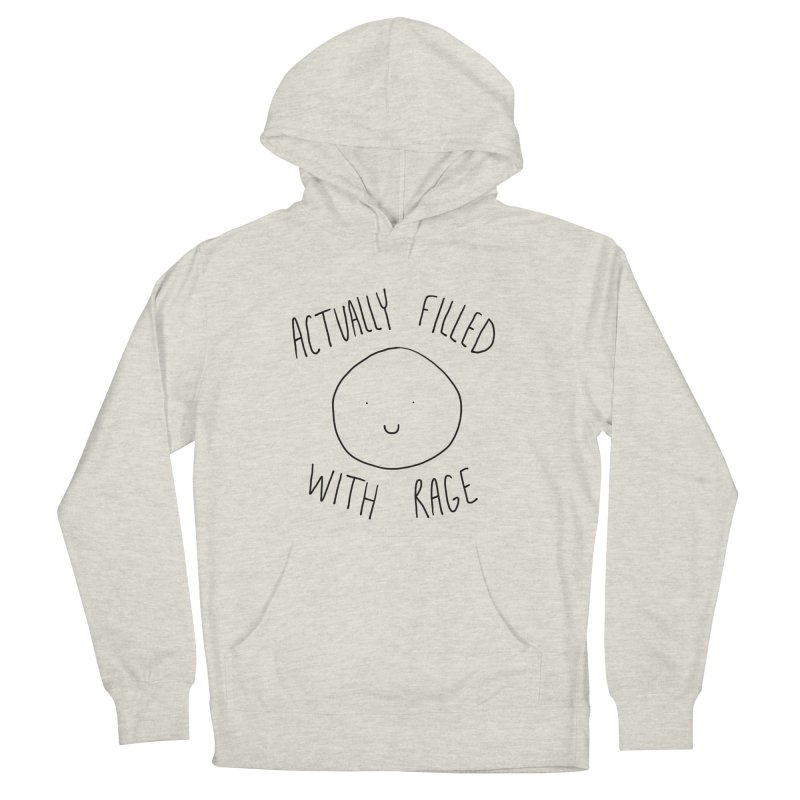 Actually Filled With Rage Men's French Terry Pullover Hoody by Stick Figure Girl Stuff