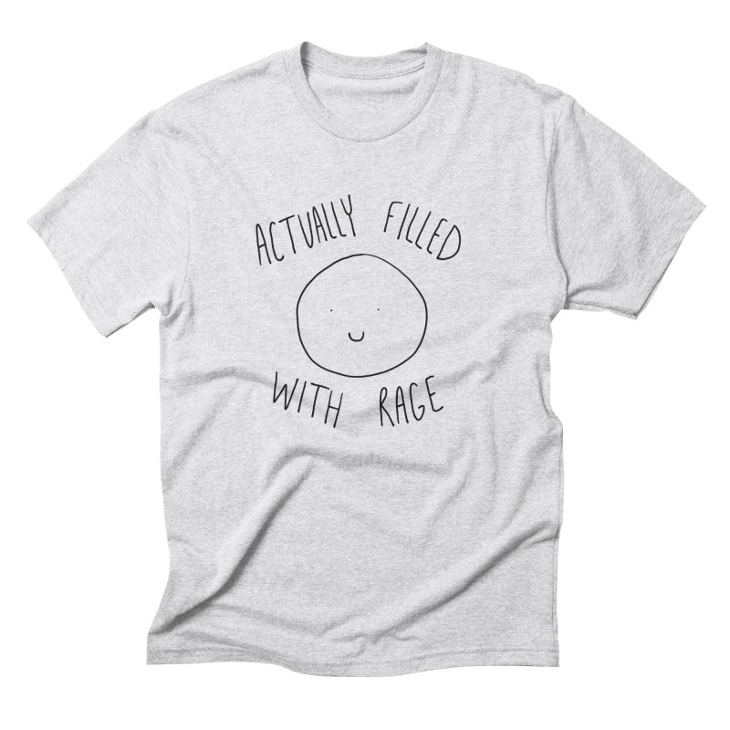 Actually Filled With Rage Men's Triblend T-Shirt by Stick Figure Girl Stuff