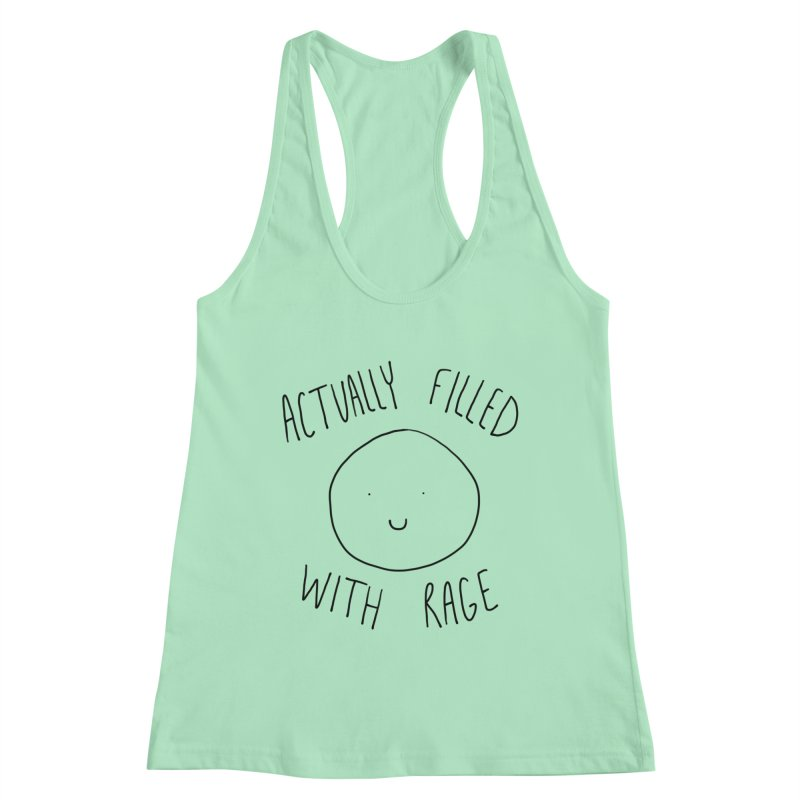Actually Filled With Rage Women's Racerback Tank by Stick Figure Girl Stuff